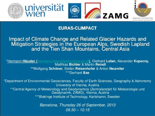 EURAS-CLIMPACT Impact of Climate Change and Related Glacier Hazards and Mitigation Strategies in the European Alps, Swedis...