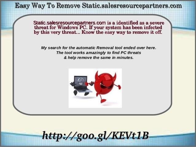How To Remove http://goo.gl/KEVt1Bhttp://goo.gl/KEVt1B Static.salesresourcepartners.comStatic.salesresourcepartners.comis...