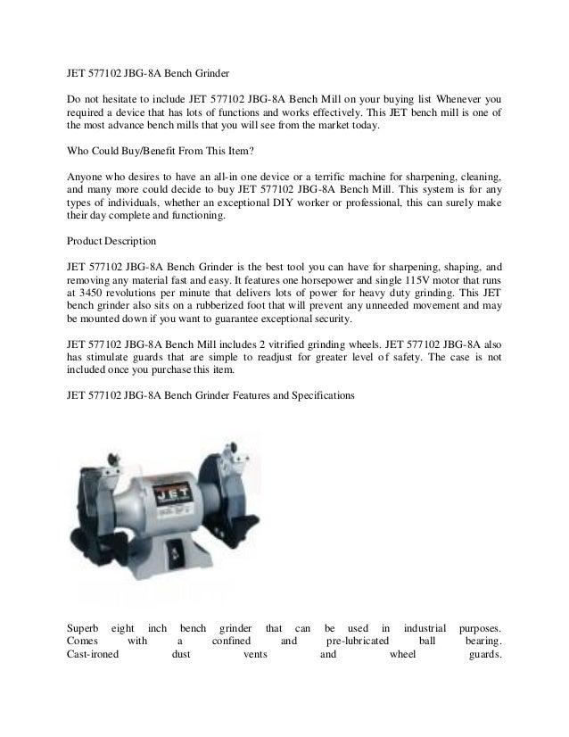 Amazing Jet 577102 Jbg 8A Bench Grinder Reviews Ibusinesslaw Wood Chair Design Ideas Ibusinesslaworg
