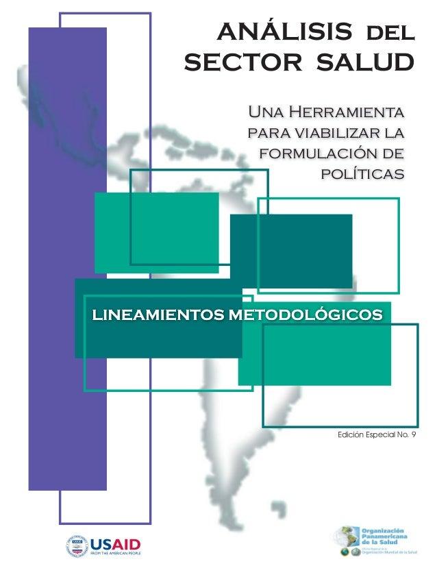 Edición Especial No. 9 ANÁLISIS del SECTOR SALUD Una Herramienta para viabilizar la formulación de políticas