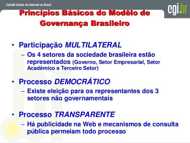 • Setor Governo 9 membros • Setor Empresarial 4 membros • Terceiro Setor 4 membros • Setor Acadêmico 3 membros • Notório S...