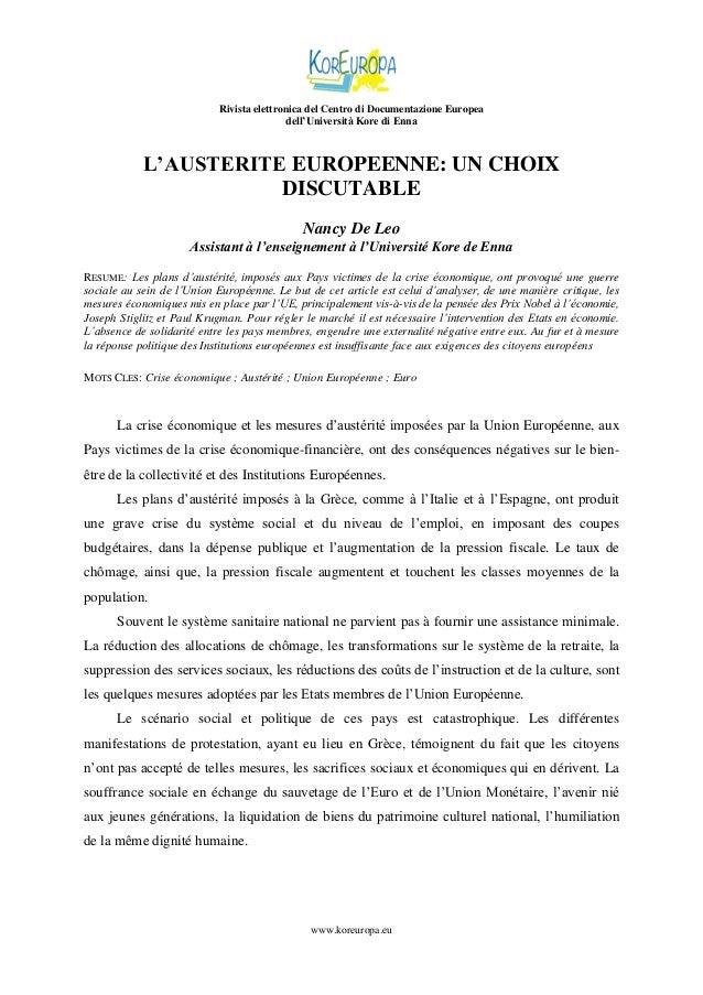 Rivista elettronica del Centro di Documentazione Europea dell'Università Kore di Enna  L'AUSTERITE EUROPEENNE: UN CHOIX DI...