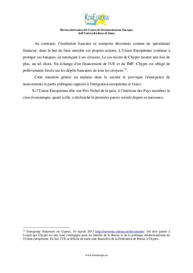 Rivista elettronica del Centro di Documentazione Europea dell'Università Kore di Enna  Au contraire, l'institution bancair...