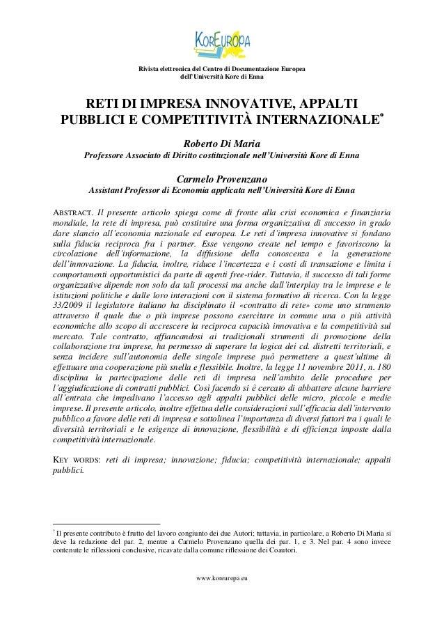 Rivista elettronica del Centro di Documentazione Europea dell'Università Kore di Enna  RETI DI IMPRESA INNOVATIVE, APPALTI...