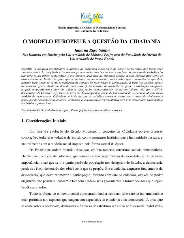 Rivista elettronica del Centro di Documentazione Europea dell'Università Kore di Enna  O MODELO EUROPEU E A QUESTÃO DA CID...