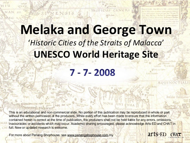 Melaka and George Town  'Historic Cities of the Straits of Malacca'  UNESCO World Heritage Site  This is an educational an...