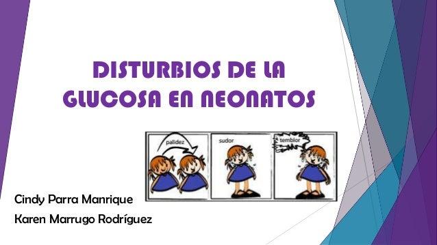 Disturbios de la glucosa en recien nacidos