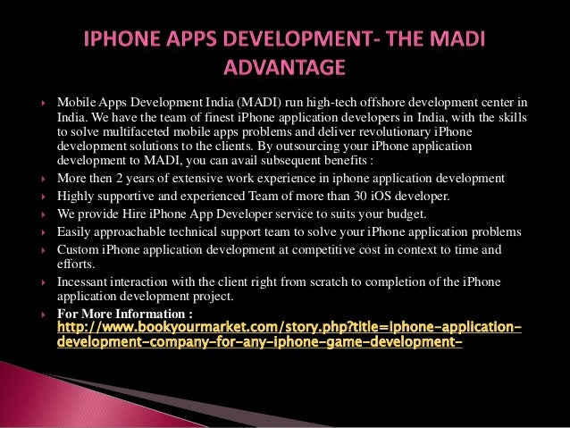           Mobile Apps Development India (MADI) run high-tech offshore development center in India. We have the te...
