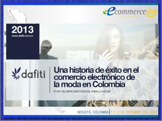NOSOTROS Dafiti es la Tienda de Moda Online mas importante de Colombia.  Caso de é xito significativo para el comercio ele...