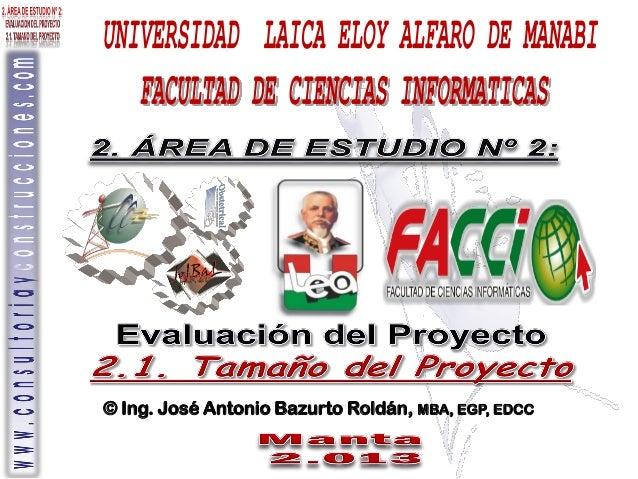 © Ing. José Antonio Bazurto Roldán, MBA, EGP, EDCC