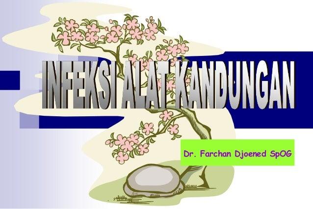 Dr. Farchan Djoened SpOG