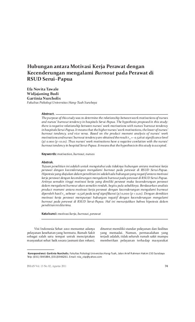 Hubungan antara Motivasi Kerja Perawat denganKecenderungan mengalami Burnout pada Perawat diRSUD Serui–PapuaEfa Novita Taw...