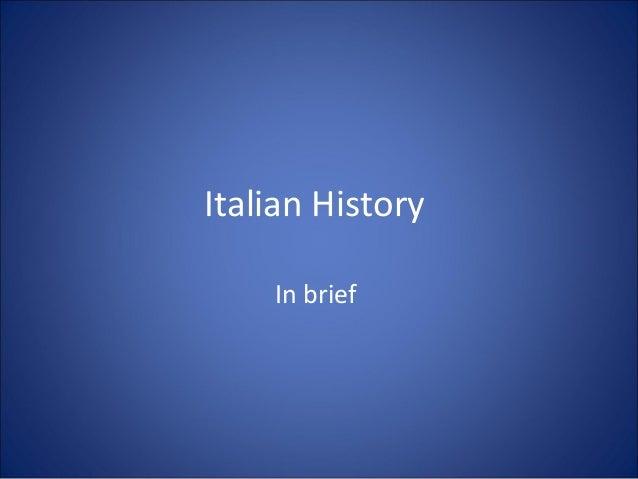 Italian History In brief