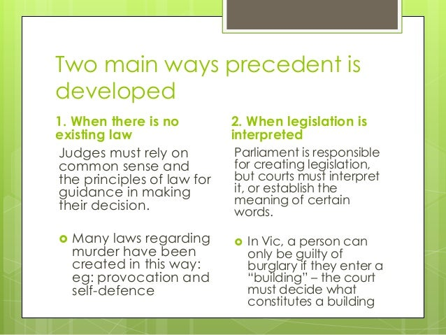 explain how the system of precedent The doctrine of stare decisis, or precedent law, has its beginning in 12th century england, when king henry ii established a unified system of deciding legal maters in this system, referred to as  common law , the decisions of the king's judges in various regions were respected by the other judges in deciding similar cases.