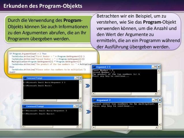 Erkunden des Program-Objekts Durch die Verwendung des ProgramObjekts können Sie auch Informationen zu den Argumenten abruf...