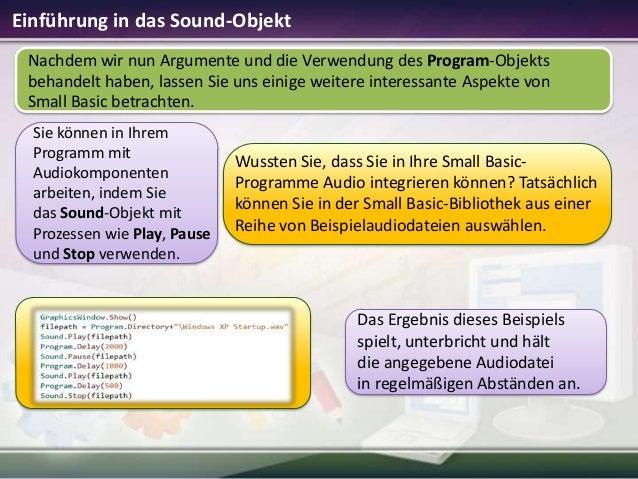 Einführung in das Sound-Objekt Nachdem wir nun Argumente und die Verwendung des Program-Objekts behandelt haben, lassen Si...