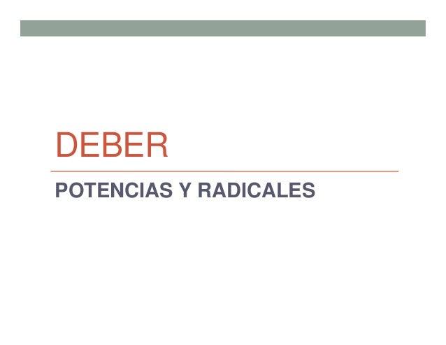 DEBER POTENCIAS Y RADICALES