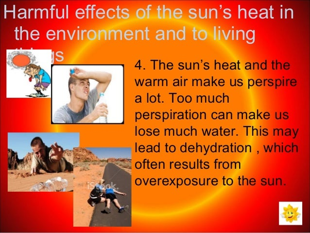 the dangers of too much exposure from the ray of the sun If you know about the risks, you will be better able to protect yourself and enjoy the sun safely learn more about how to protect yourself from the sun too much uv radiation from the sun can cause all of these health issues:.