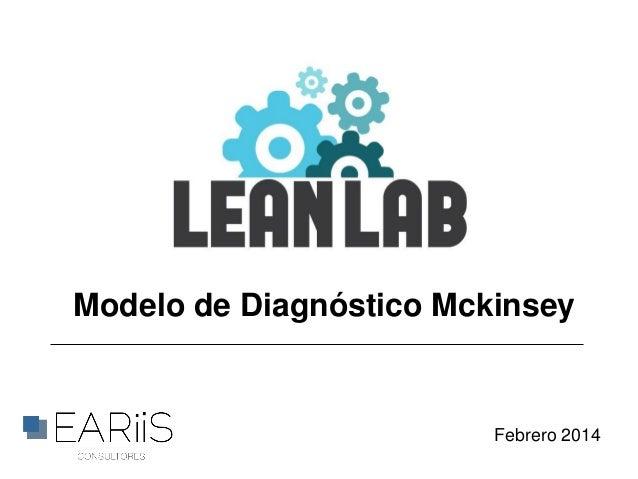 Modelo de Diagnóstico Mckinsey  Febrero 2014