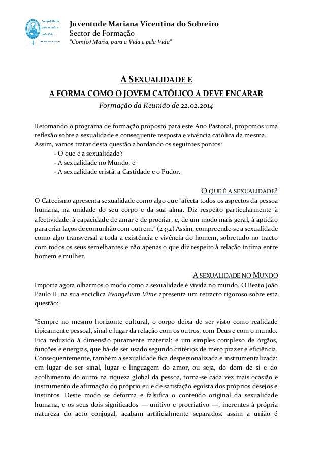 """Juventude Mariana Vicentina do Sobreiro Sector de Formação """"Com(o) Maria, para a Vida e pela Vida""""  A SEXUALIDADE E A FORM..."""