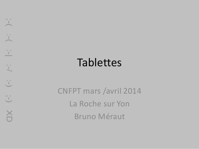 Tablettes CNFPT mars /avril 2014 La Roche sur Yon Bruno Méraut