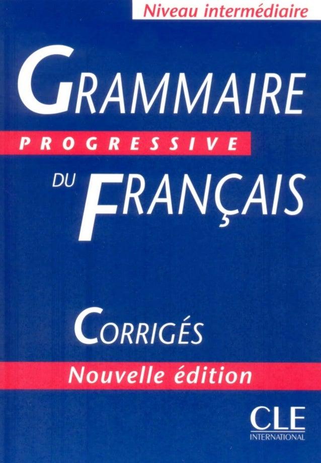 2 1 Grammaire Progressive Du Francais Intermediare Corriges