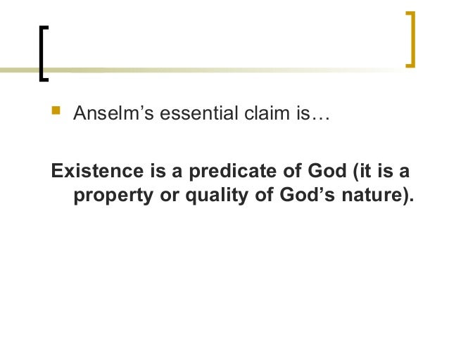 explain anselms ontological argument 3 essay Anselm's second argument claims that god is eternal, unlimited, by or in time and   anselm then explains it would be a self contradiction to claim god does not  exist  3 angles'' and rejects the transfer of this logic used on the existence of  god, he  download the full document access 170,000 other essays get  writing.