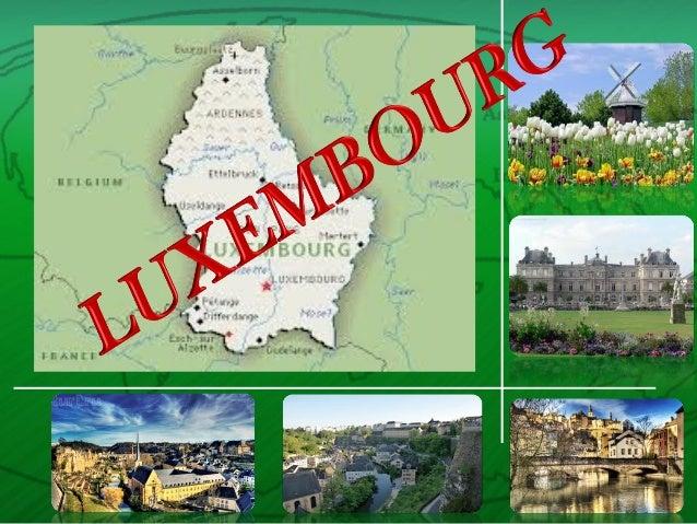 • Член ЄС, розташований між Бельгією, Францією та Німеччиною. • Валюта – люксембурзький франк. Всесвітньо відомий банківсь...