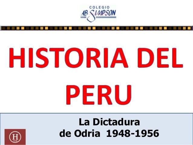 La Dictadura de Odria 1948-1956