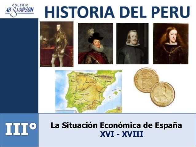 La Situación Económica de España XVI - XVIII