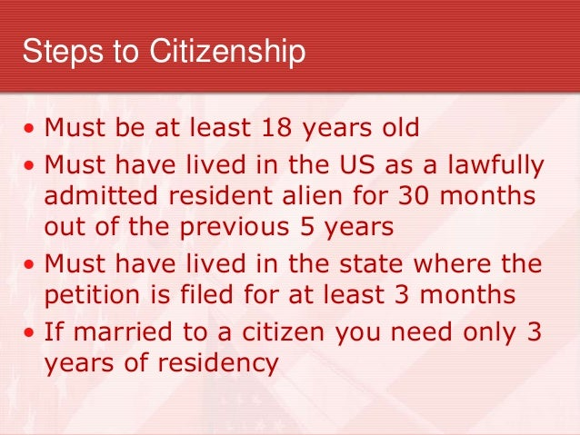 an introduction to steps to become a naturalized citizen Getting married on a tourist visa to a us citizen: can you do it more articles  form n-426 naturalization  introduction this form is for.