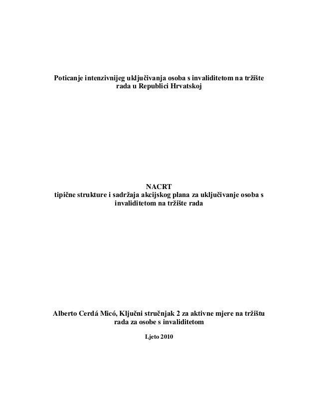 Poticanje intenzivnijeg uključivanja osoba s invaliditetom na tržište rada u Republici Hrvatskoj NACRT tipične strukture i...