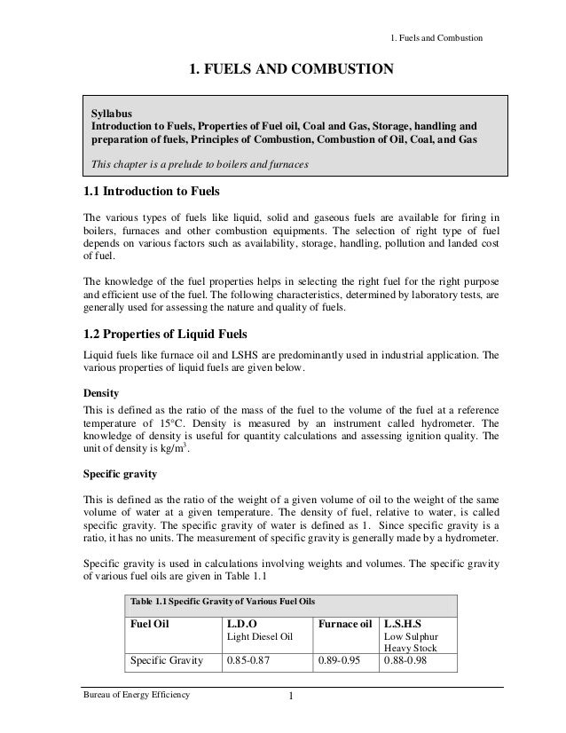 1. Fuels and Combustion 1. FUELS AND COMBUSTION Syllabus Introduction to Fuels, Properties of Fuel oil, Coal and Gas, Stor...