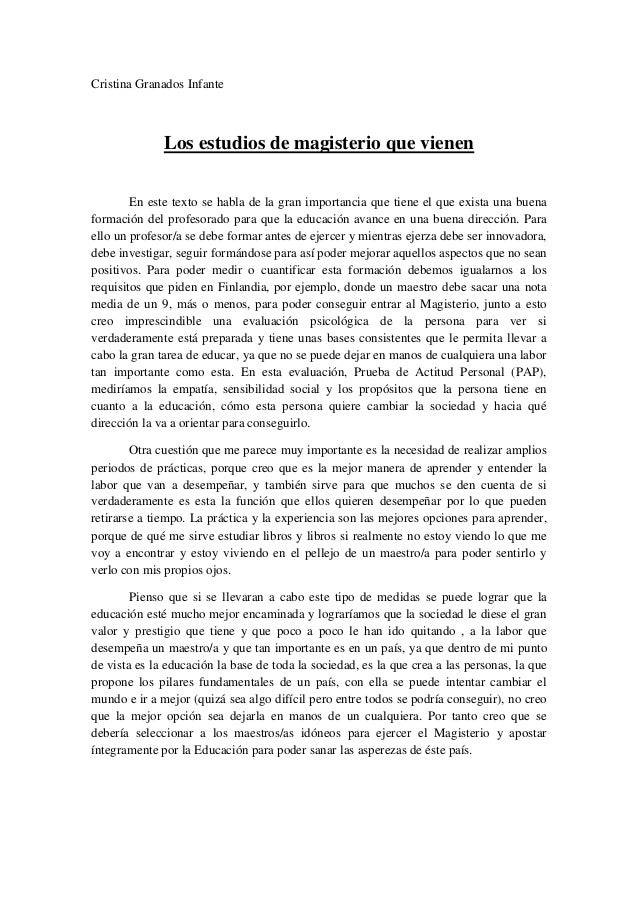 Cristina Granados Infante Los estudios de magisterio que vienen En este texto se habla de la gran importancia que tiene el...