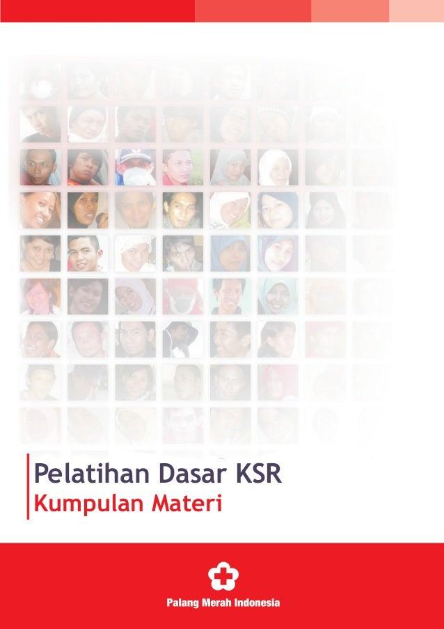 Pelatihan Dasar KSR Kumpulan Materi