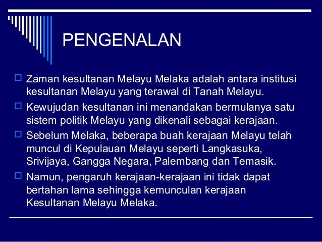 2 4 Zaman Kesultanan Melayu Melaka