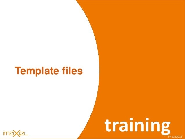 iWEB s Template files trainingFP Jan2013