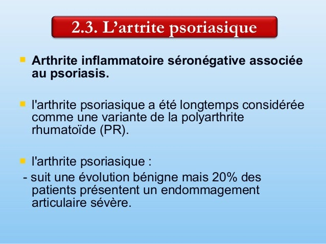 Aspects cliniques:  Lésions cutanées papulaires érythémateuses sèches,  Endommagement des ongles par: - - destructions, ...