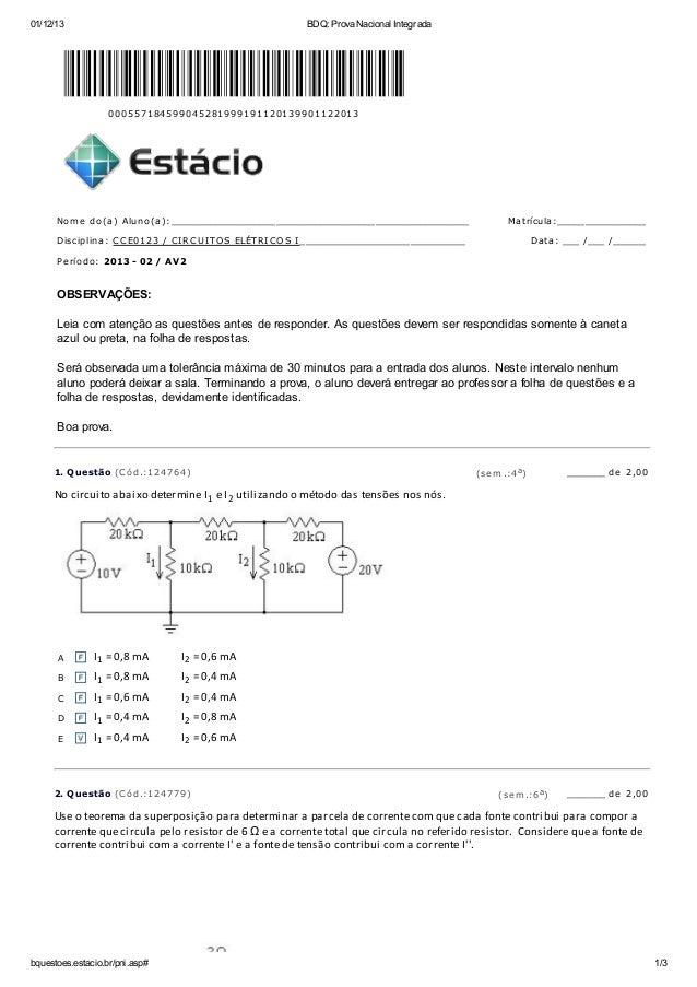 01/12/13 BDQ: Prova Nacional Integrada bquestoes.estacio.br/pni.asp# 1/3 000557184599045281999191120139901122013 Nome do(a...
