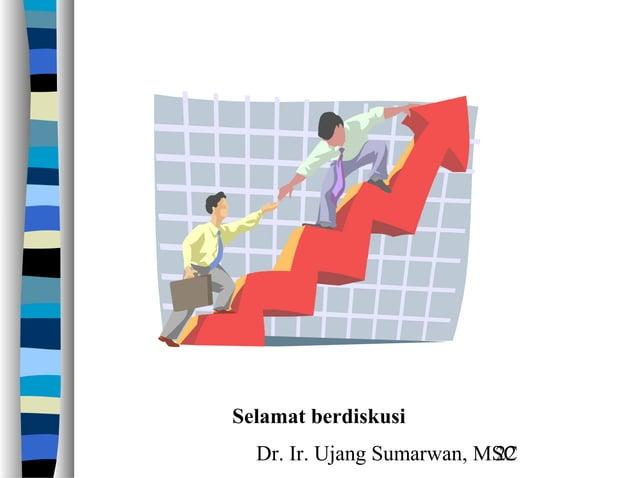 Dr. Ir. Ujang Sumarwan, MSC22 Selamat berdiskusi