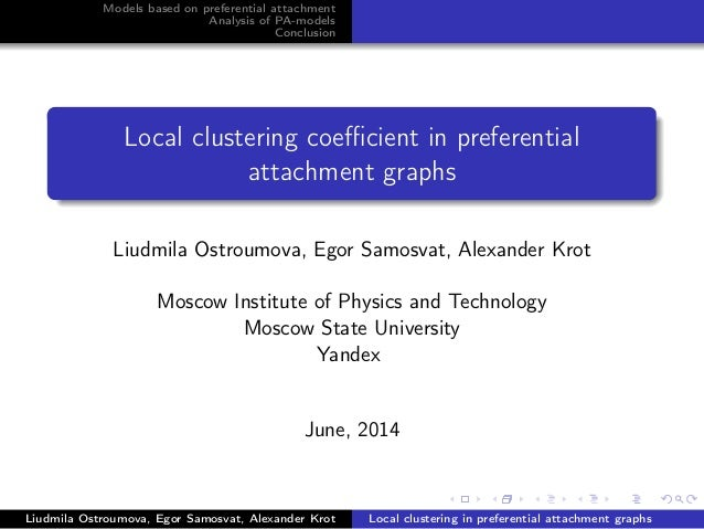 Models based on preferential attachment Analysis of PA-models Conclusion Local clustering coefficient in preferential attach...