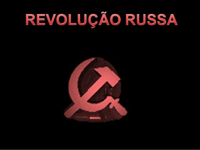 No final do século XIX a Rússia se caracterizava pelo atraso econômico