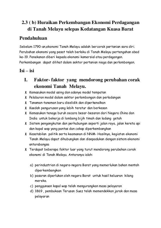 2 3 B Huraikan Perkembangan Ekonomi Perdagangan Di Tanah Melayu Se