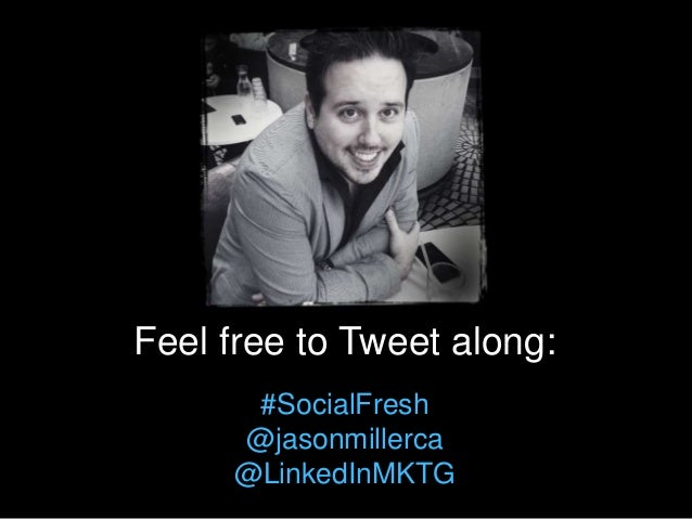 How To Make Your Content Visually Chic, Jason Miller, LinkedIn - Social Fresh EAST 2014 Slide 2