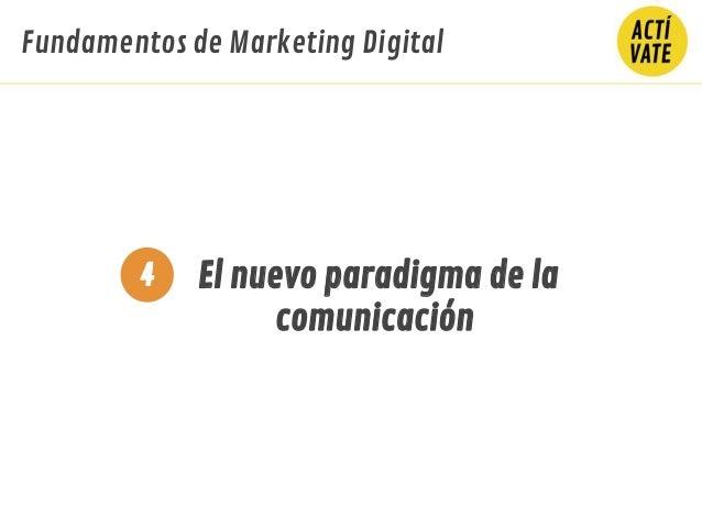 Fundamentos de Marketing Digital El nuevo paradigma de la comunicación 4