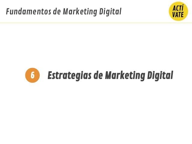 Fundamentos de Marketing Digital Estrategias de Marketing Digital6