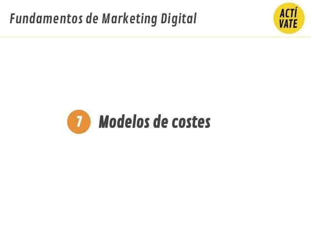 Fundamentos de Marketing Digital Modelos de costes7