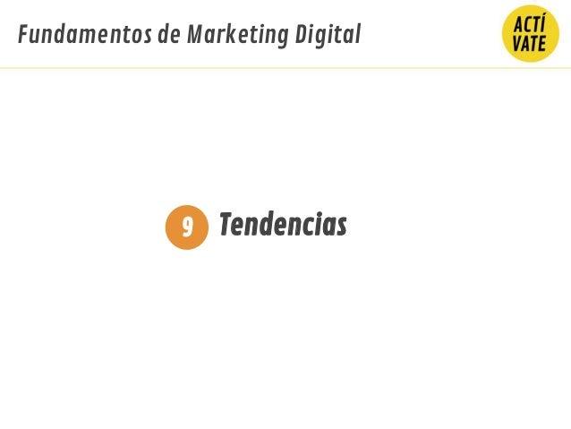 Fundamentos de Marketing Digital Tendencias9