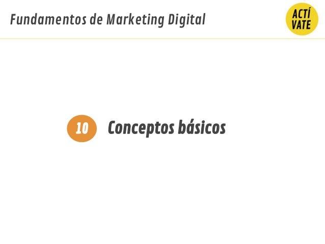 Fundamentos de Marketing Digital Conceptos básicos10