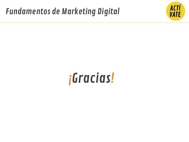 ¡Gracias! Fundamentos de Marketing Digital